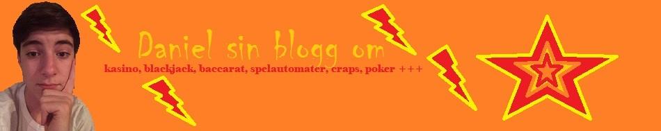 Daniel sin blogg om casino